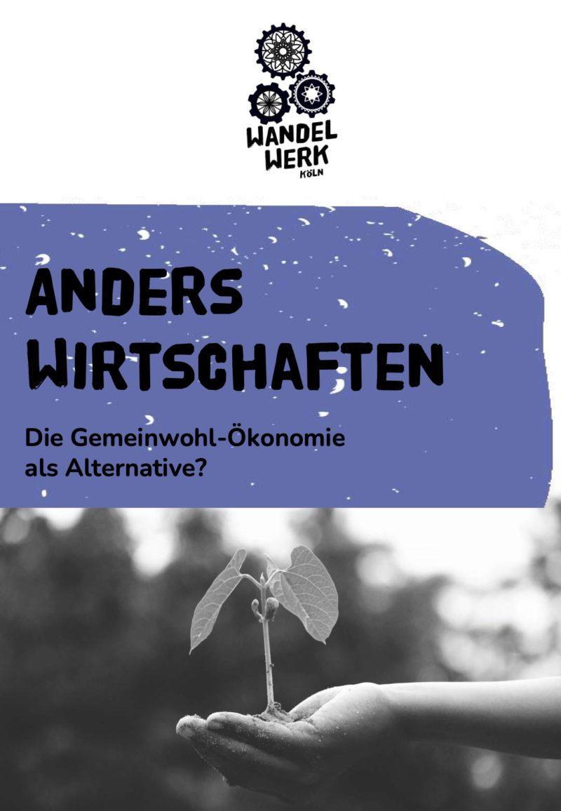 Anders Wirtschaften Gemeinwohlökonomie WandelWerk Köln