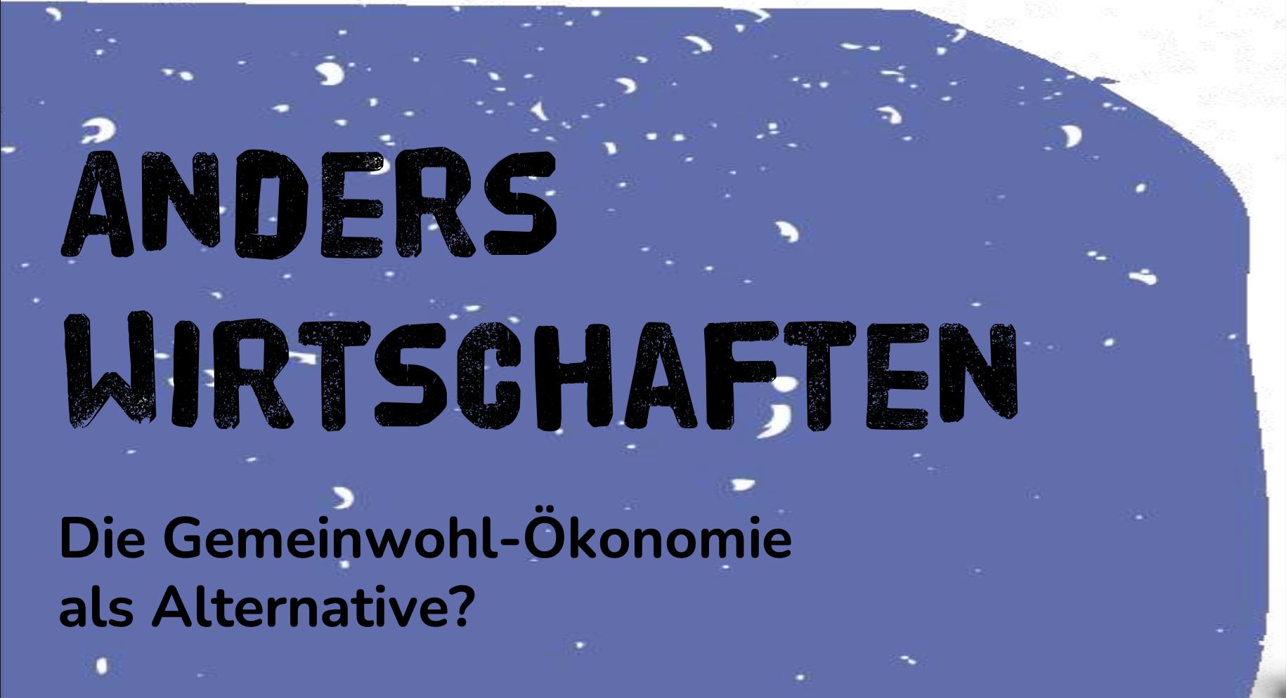 Header Anders Wirtschaften Gemeinwohlökonomie WandelWerk Köln